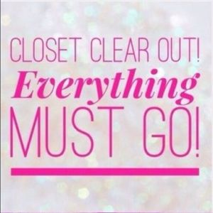CLOSET CLEAR OUT!!!!!!